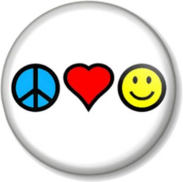 Peace Love and Happiness Pinbck Button Badge Hippie Pacifist Message Cute Symbol Sign Heart Smiley